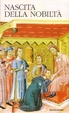 Cover of Nascita della nobiltà