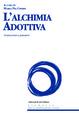 Cover of L'alchimia adottiva.