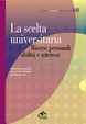 Cover of La scelta universitaria