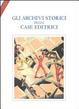 Cover of Gli archivi storici delle case editrici