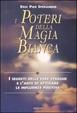 Cover of I poteri della magia bianca