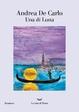 Cover of Una di luna