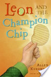 Cover of Leon and the Champion Chip