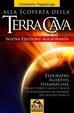 Cover of Alla scoperta della terra cava. El Dorado, Agartha, Shamballah. Quali storie e quante realtà si nascondono all'interno del nostro pianeta