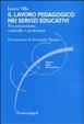 Cover of Il lavoro pedagogico nei servizi educativi. Tra promozione, controllo e protezione