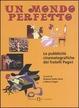 Cover of Un mondo perfetto