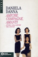 Cover of Amiche, compagne, amanti