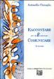 Cover of Raccontare per e & E' and et por comunicare. 12 racconti
