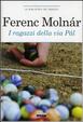 Cover of I ragazzi della via Pal. Ediz. integrale