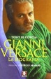 Cover of Gianni Versace. La biografia