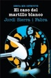 Cover of El caso del martillo blanco