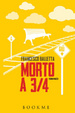 Cover of Morto a 3/4