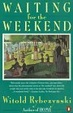 Cover of Waiting for the Weekend
