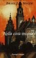 Cover of Nella città vecchia