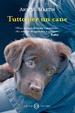 Cover of Tutto per un cane