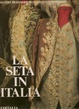 Cover of La seta in Italia