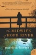 Cover of The Midwife of Hope River