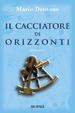 Cover of Il cacciatore di orizzonti