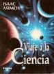 Cover of Viaje a La Ciencia