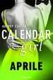 Cover of Calendar Girl. Aprile