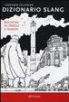 Cover of Dizionario slang. Bologna in parole e numeri