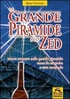 Cover of La Grande piramide e lo Zed