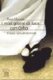 Cover of I miei giorni di luce con Osho. Il nuovo sutra del diamante