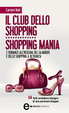 Cover of Il club dello shopping – Shopping mania