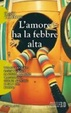 Cover of L'amore ha la febbre alta