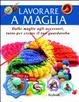 Cover of Lavorare a maglia