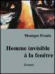 Cover of Homme invisible à la fenêtre