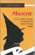 Cover of Masche. Tra le colline di Langa e il Monferrato Stefano Drago indaga