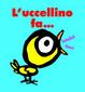 Cover of L'uccellino fa...