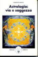 Cover of Astrologia: via e saggezza