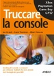 Cover of Truccare la console