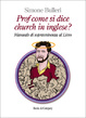 Cover of Prof come si dice church in inglese?
