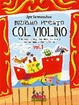 Cover of Iniziamo presto col violino. Vol. 1