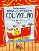 Cover of Iniziamo presto col violino. Vol. 1