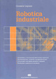 Cover of Robotica industriale