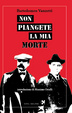 Cover of Non piangete la mia morte