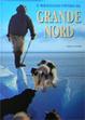 Cover of Il meraviglioso universo del grande Nord