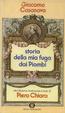 Cover of Storia della mia fuga dai Piombi