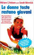Cover of Le donne toste restano giovani
