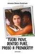 Cover of Fuori piove, dentro pure, passo a prenderti?