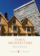 Cover of Town House Architecture, 1640-1980
