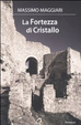 Cover of La fortezza di Cristallo