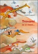 Cover of Trovami se ci riesci