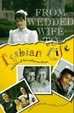 Cover of From Wedded Wife to Lesbian Life