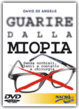Cover of Guarire la miopia