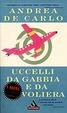 Cover of Uccelli da gabbia e da voliera